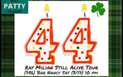 RAY MILIAN STILL ALIVE TOUR – SATURDAY MARCH 17