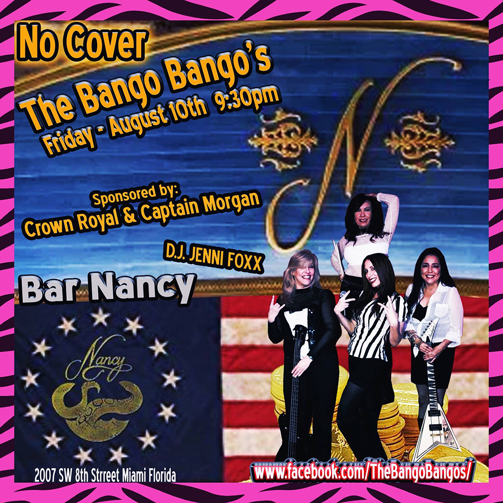 THE BANGO BANGO'S - FRIDAY AUGUST 10TH - 9:30PM - DJ JENNI FOXX