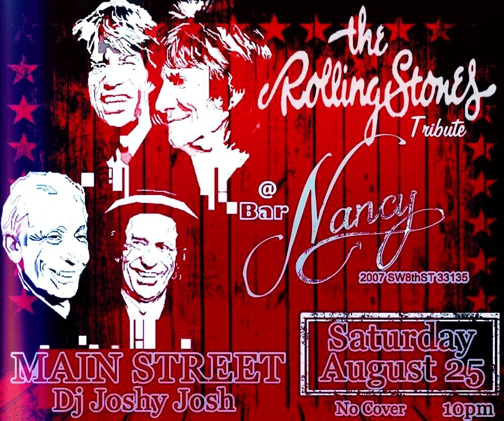 MAIN STREET - THE ROLLING STONES TRIBUTE - DJ JOSHY JOSH - AUGUST 25 - 10PM