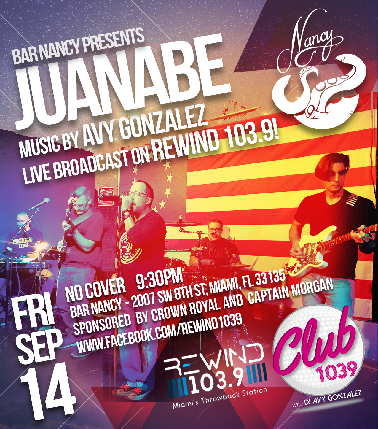 JUANABE AT BAR NANCY - DJ AVY GONZALEZ - 9:30 PM - NO COVER Broadcasting LIVE on Rewind 103.9!!!