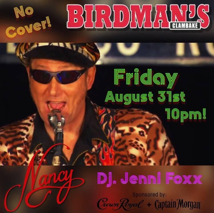 BIRDMANS CLAMBAKE - FRIDAY AUGUST 31 - DJ JENNI FOXX - 10PM - SPONSORED BY CROWN ROYAL & CAPTAIN MORGAN
