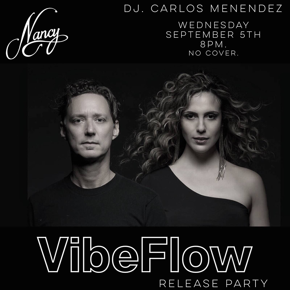 VibeFlow Release Party - DJ Carlos Menendez - Wed Sep 5th - 8PM - No Cover