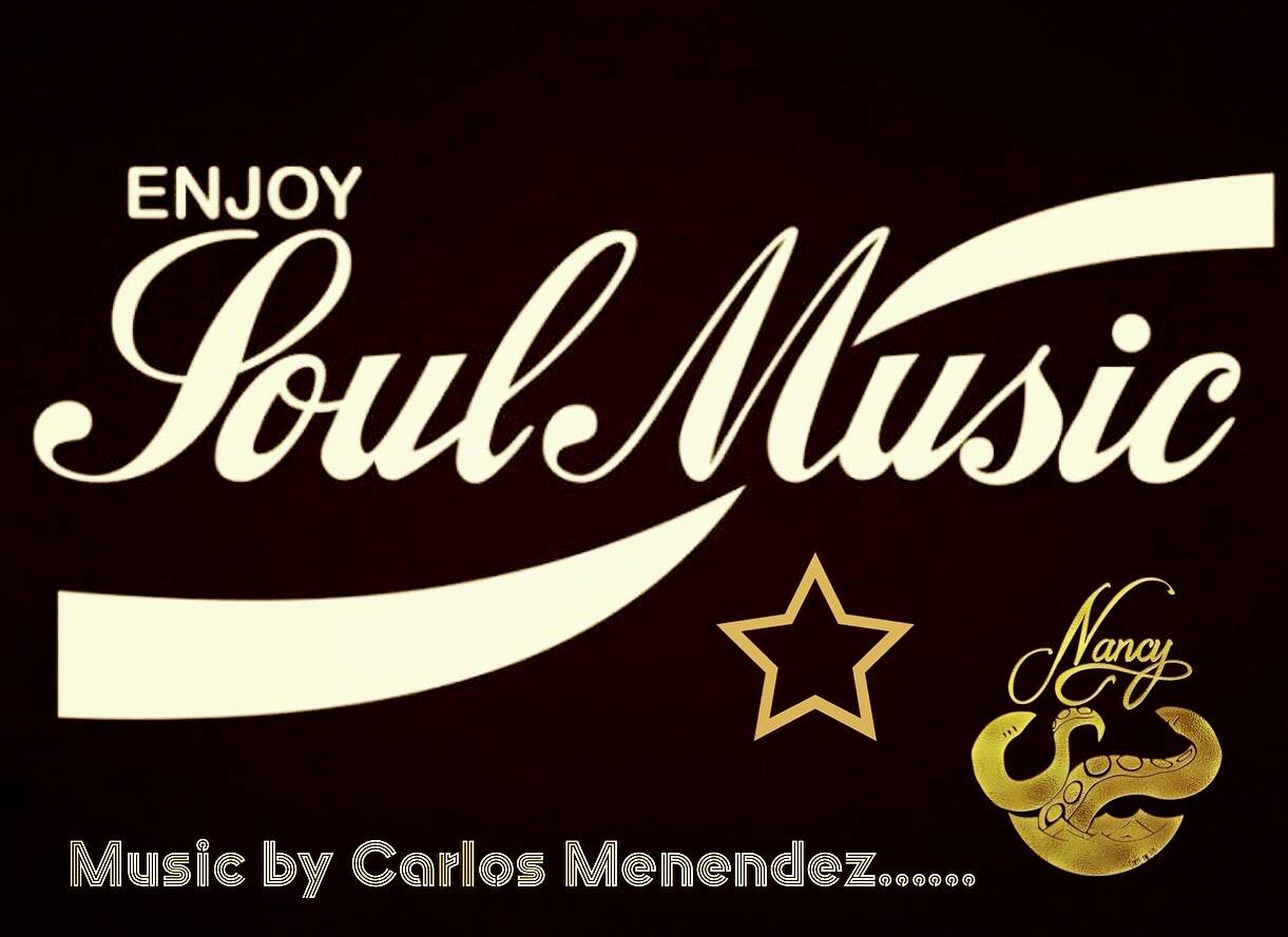 SOUL MUSIC WEDNESDAY - BY CARLOS MENENDEZ
