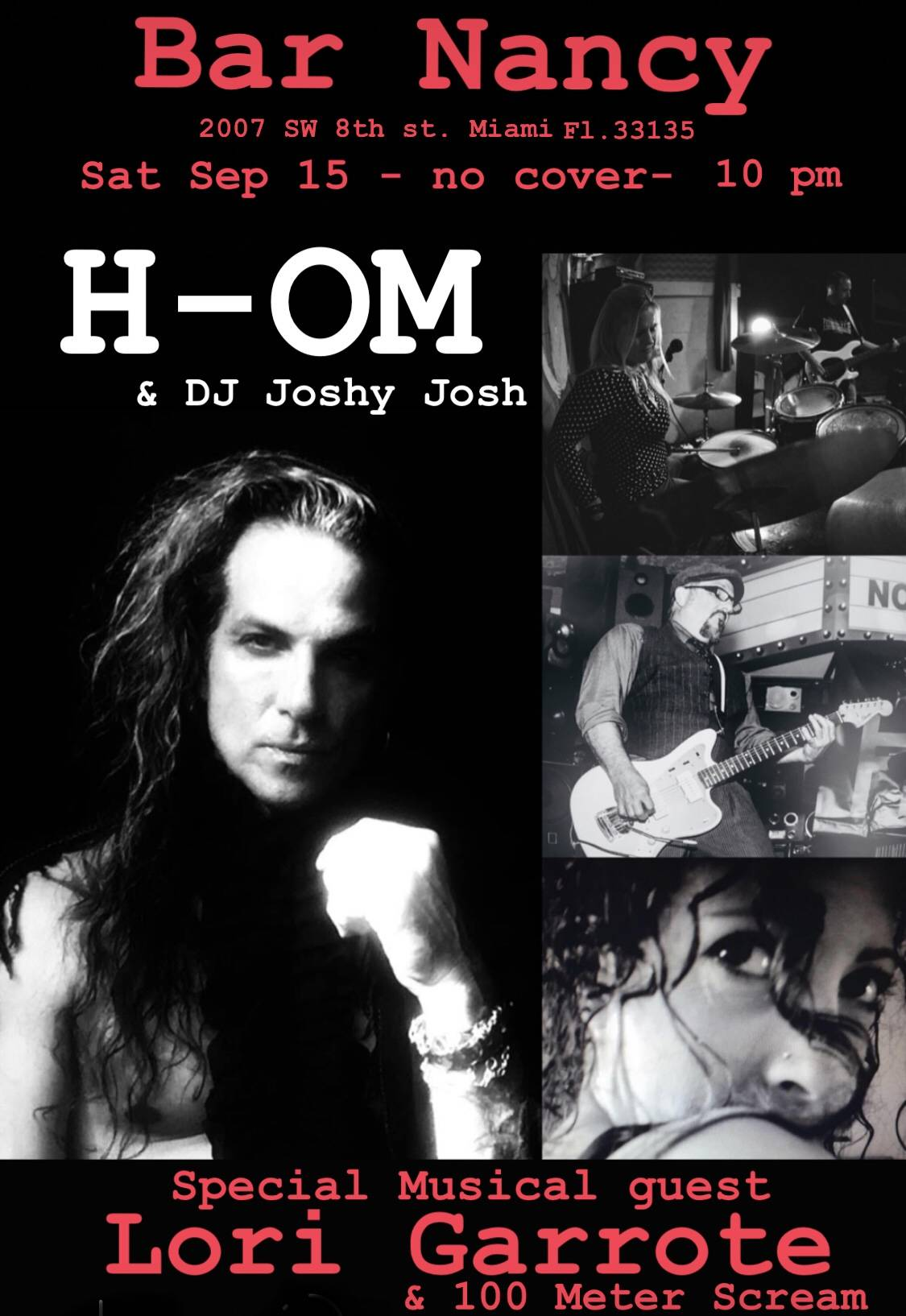 H-OM, Lori Garrote, 100 Meter Scream - SEP 15 - NO COVER - 10PM - DJ JOSHY JOSH