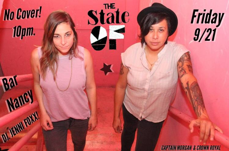 The State Of ⭐️ - FRIDAY SEP 21 - 10PM - NO COVER - DJ JENNY FOXX