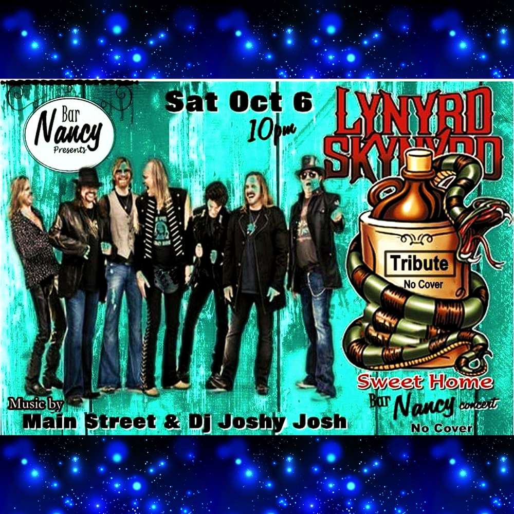 Lynyrd Skynyrd Tribute - Main Street & DJ Joshy Josh - Sat Oct 6 - 10pm - No Cover