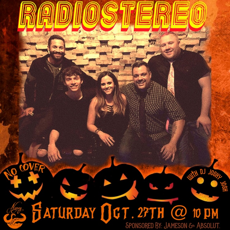 RADIO STEREO - SAT OCT 27 - 10PM - NO COVER- SPONSORED BY JAMESON & ABSOLUT