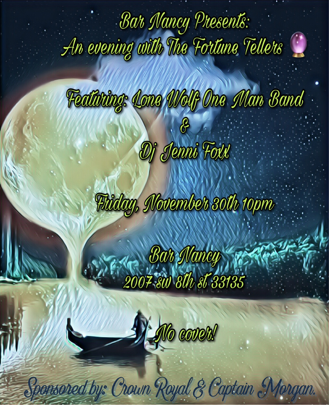The Fortune Tellers Featuring Lone Wolf One Man Band - DJ Jenni Foxx - Friday NOV 30th - 10PM - Sponsored by Crown Royal & Captain Morgan