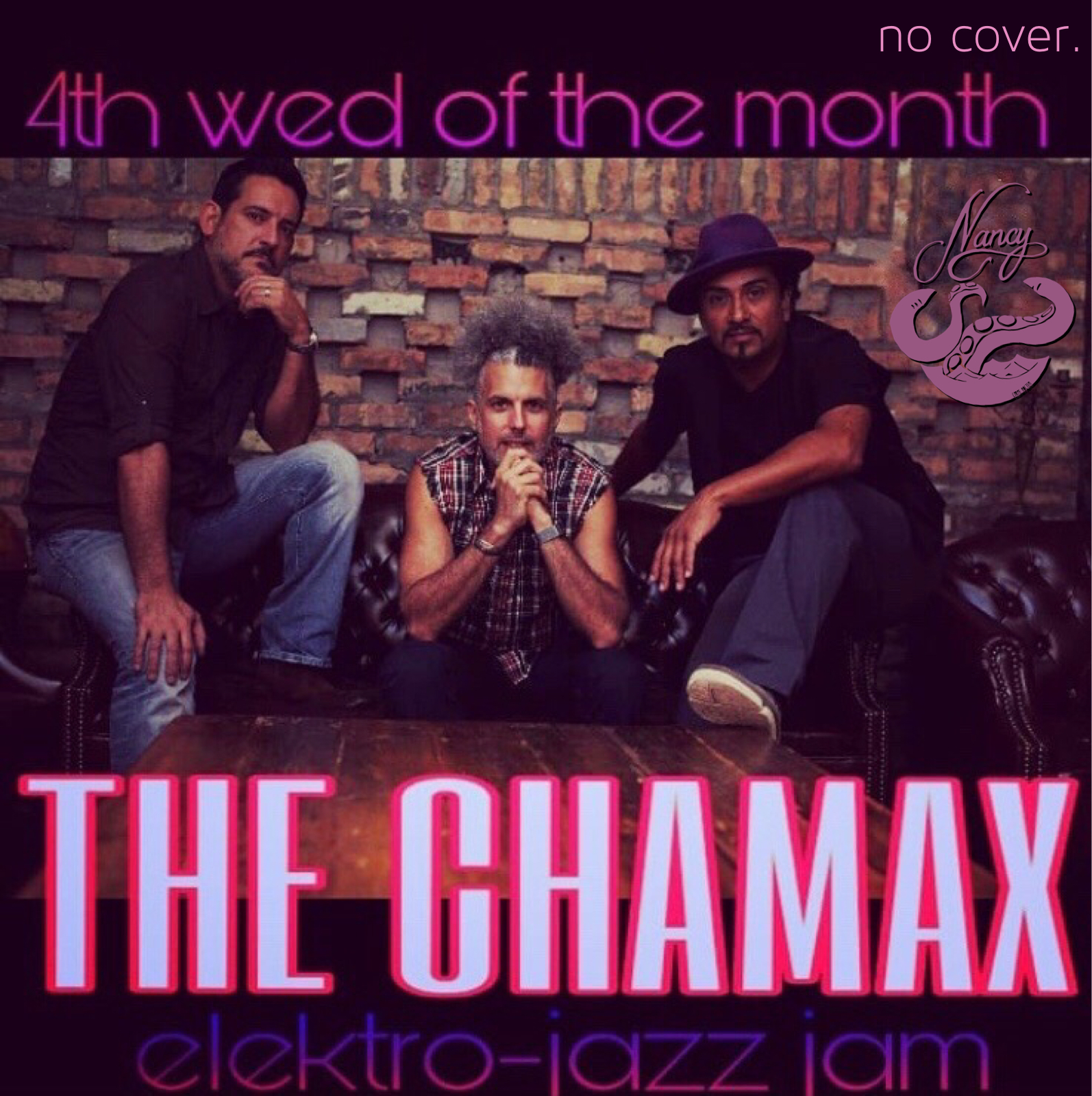 THE CHAMAX - ELEKTRO-JAZZ JAM - NO COVER - 9PM - NO COVER