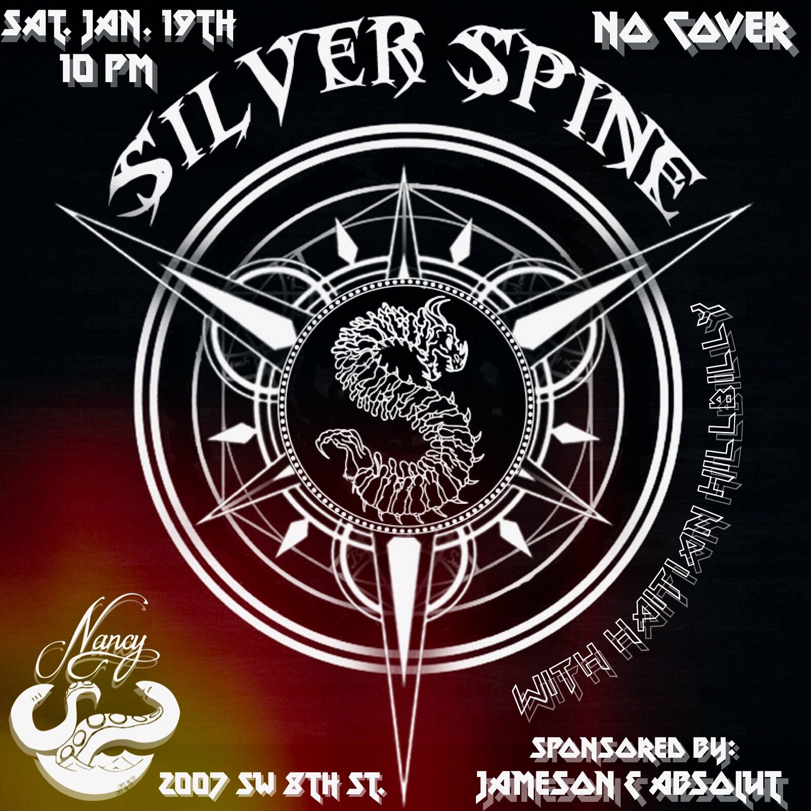 SILVER SPINE - SAT JAN 19 - 1OPM - WITH HAITIAN HILLBILLY - NO COVER - SPONSORED BY JAMESON & ABSOLUT