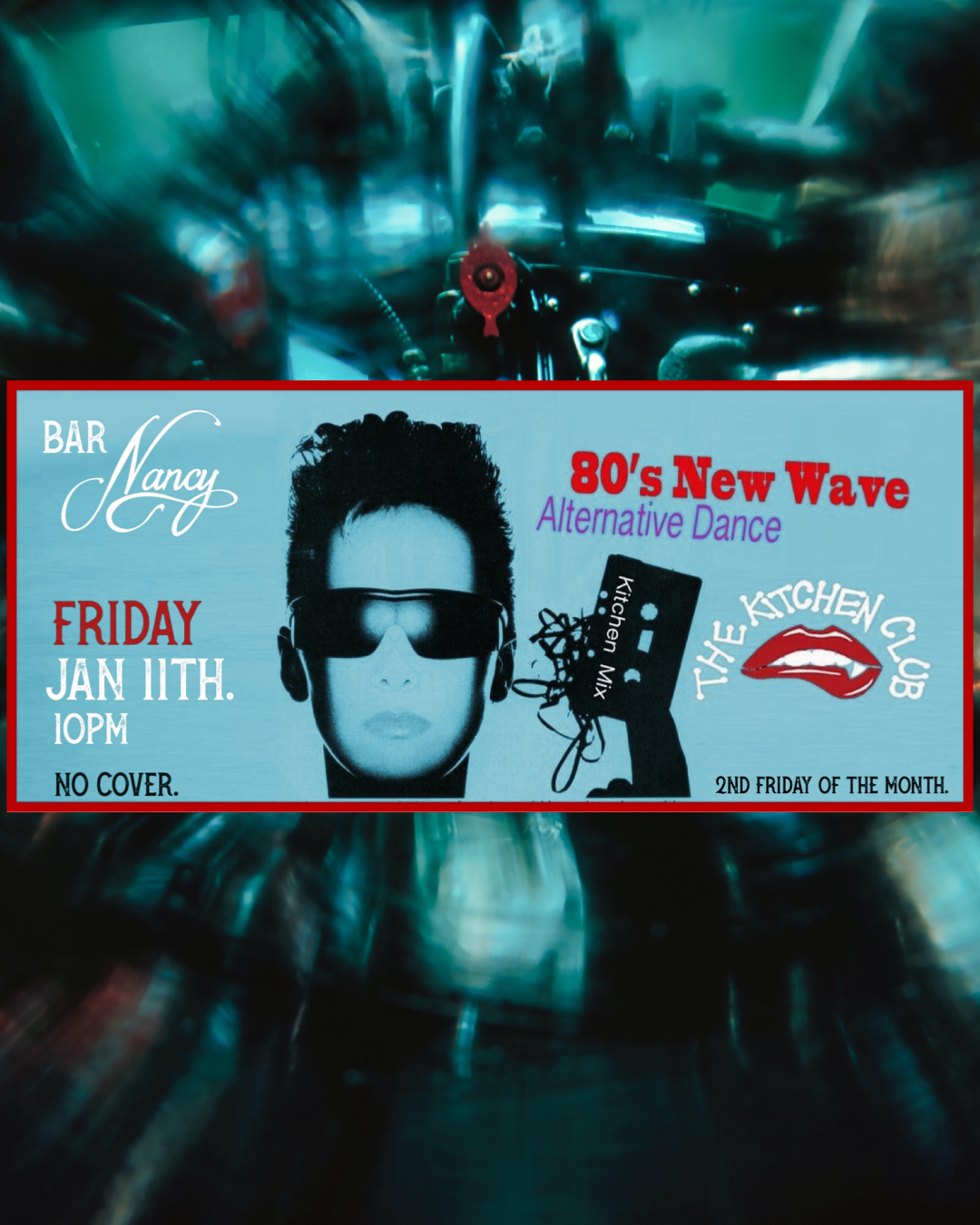 80's New Wave - Alternative Dance - The Kitchen Club - Friday Jan 11th - 10 PM - No Cover - 2nd Friday of the month