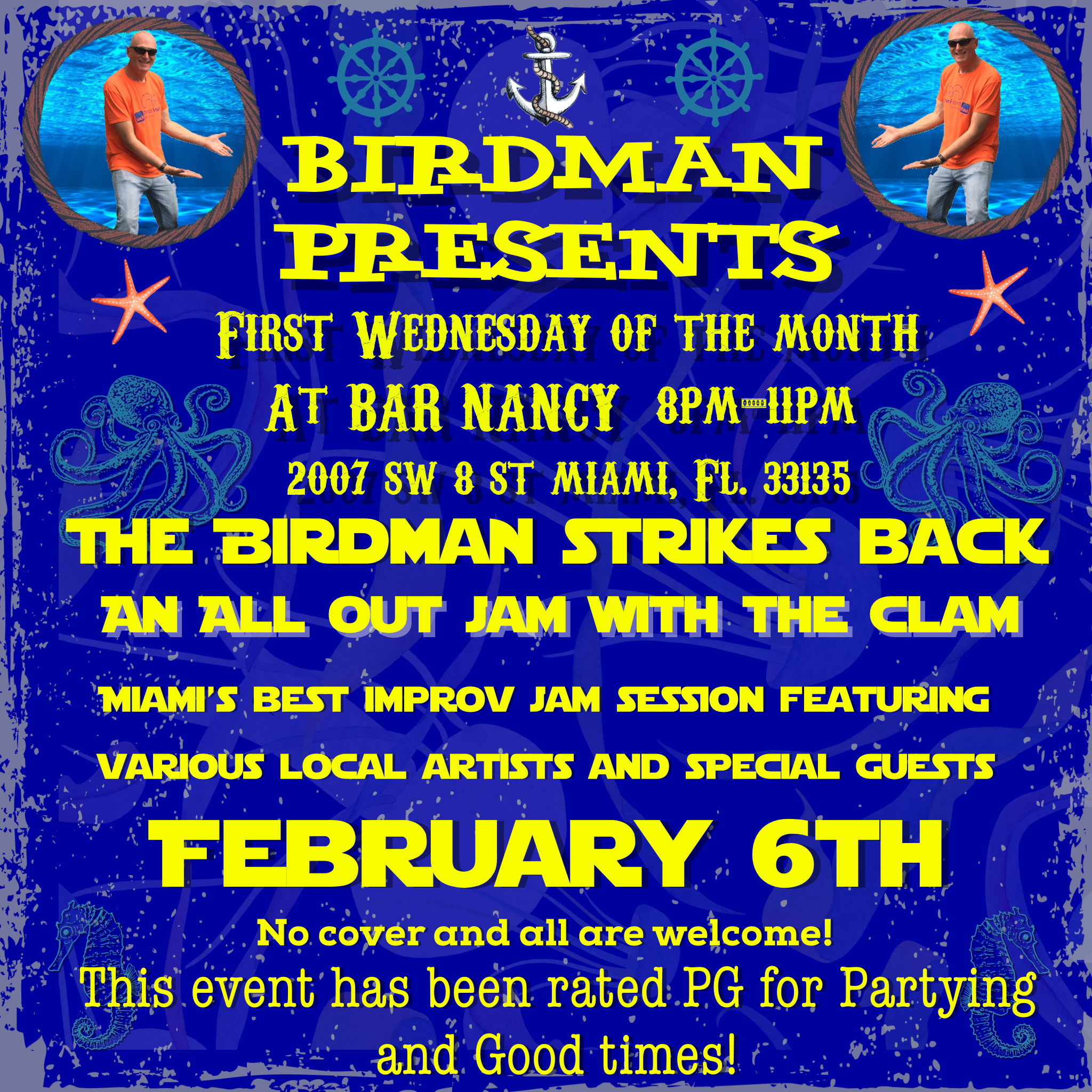 BIRDMAN PRESENTS - FIRST WED OF THE MONTH - THE BIRDMAN STRIKES BACK JAM - FEB 6 - 8PM - NO COVER