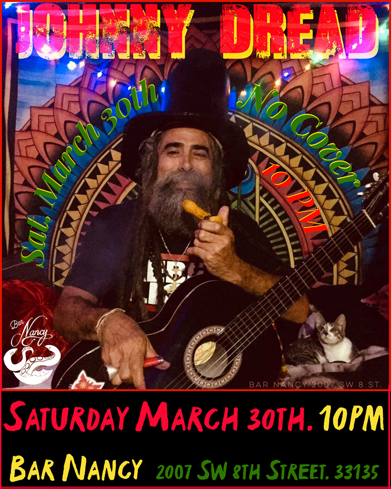 Johnny Dread Live at Bar Nancy! - Saturday, March 30, at 10 PM