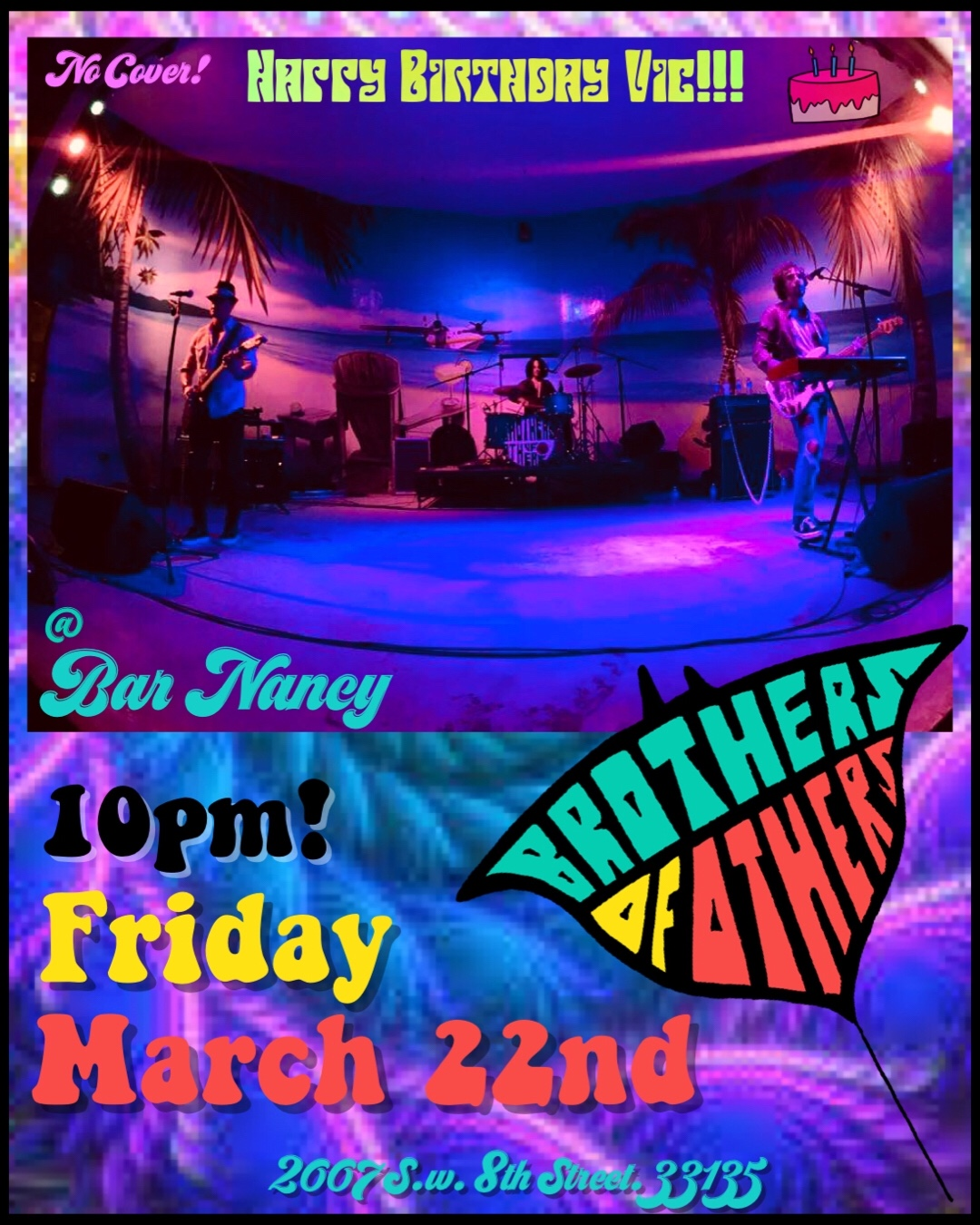 Brothers Of Others! Live in Concert @ Bar Nancy - clock Friday, March 22 at 10 PM
