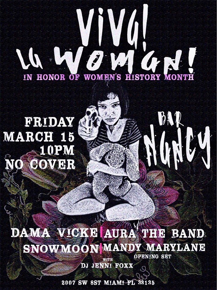 VIVA LA WOMAN! DAMA VICKE - AURA THE BAND - SNOWMOON - MANDY MARYLANE -@ BAR NANCY - FRIDAY MARCH 15 AT 10PM - NO COVER