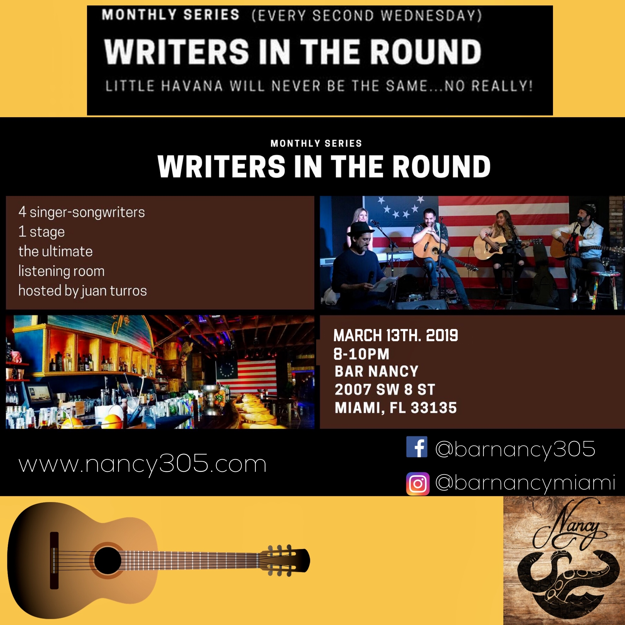 WRITERS IN THE ROUND @ BAR NANCY - HOSTED BY JUAN TURROS MARCH 13TH - 8PM