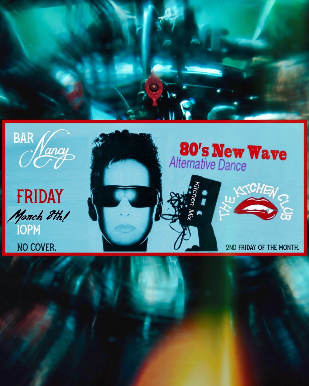 Kitchen Club - 80's New Wave Alternative Dance @ Bar Nancy - March 8th - 10PM - NO OVER