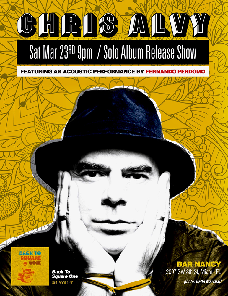 Chris Alvy! Solo Album Release Show @ Bar Nancy - Saturday March 23 at 9 PM - NO COVER
