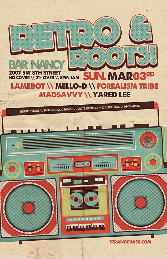 Retro & Roots - DJ sets by LAMEBOT \\ Mello-D \\ FOREALISM-TRIBE \\ Golden Flora \\ Yared Lee @ Bar Nancy - Sunday March 3rd - No cover - 8 PM – 1 AM