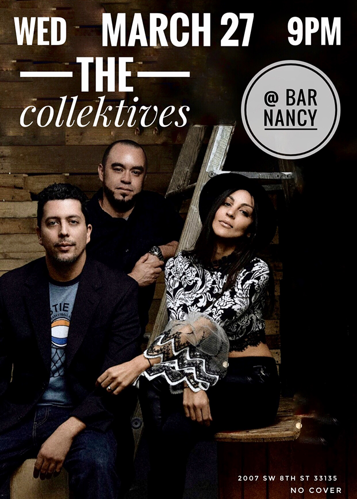 The Collektives! Live! ( 4th Wednesday of Every Month! ) @ Bar Nancy - Wednesday, March 27, at 9 PM
