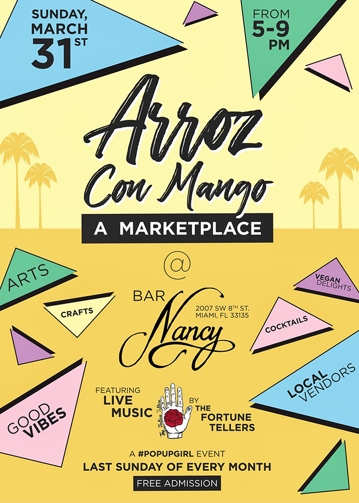 Arrow Con Mango // A Marketplace -Crafts -Arts - Cocktails - Local Vendors - Music @ Bar Nancy - March 31th - 5pm to 9pm - No Cover