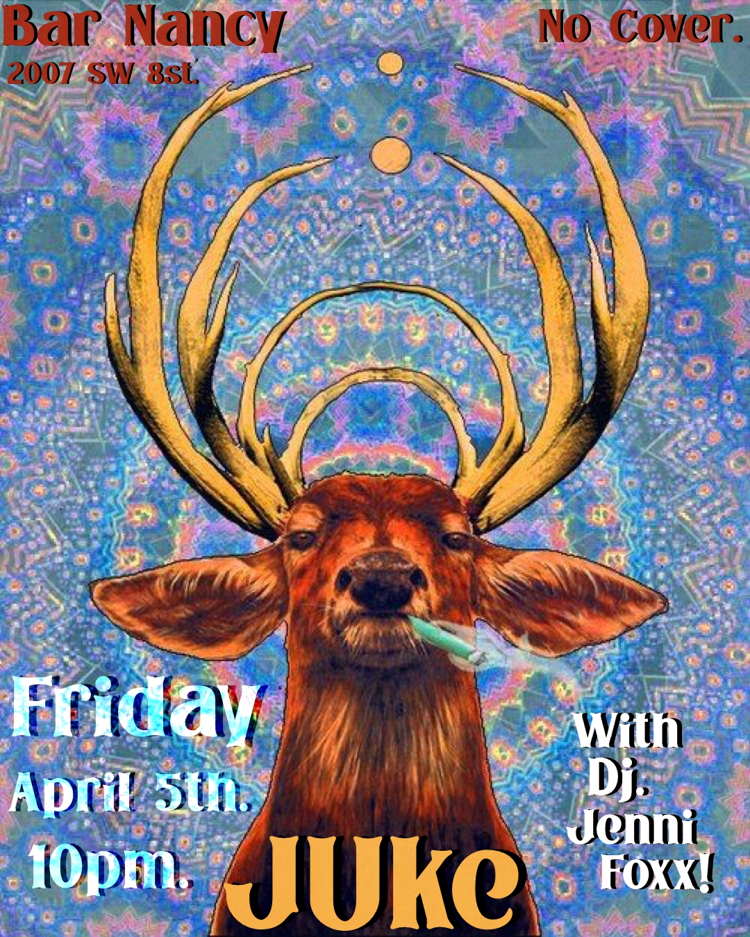 JUKE @ BAR NANCY WITH DJ JENNI FOXX! - FRIDAY APRIL 5TH - 10 PM - NO COVER