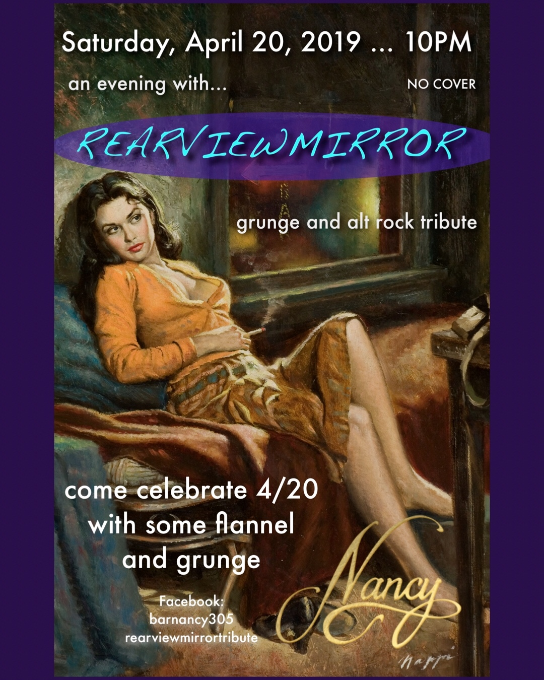 4/20 and Grunge with RearViewMirror! - DJ. Set by Joshy Josh! @ Bar Nancy Saturday, April 20, at 10 PM