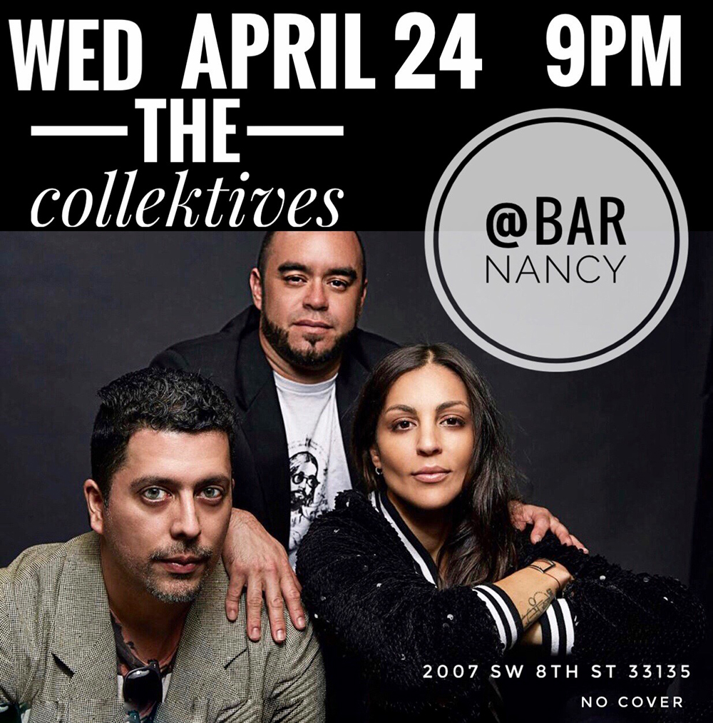 The Collektives! Live! ( 4th Wednesday of Every Month! ) @ Bar Nancy - Wednesday, April 24 at 9 PM