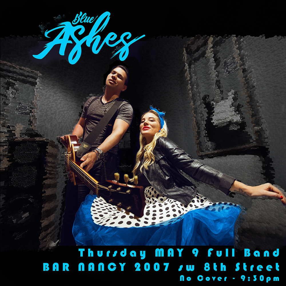 Blue Ashes! A powerful night of rock n roll! @ Bar Nancy - Thursday, May 9, at 9:30 PM