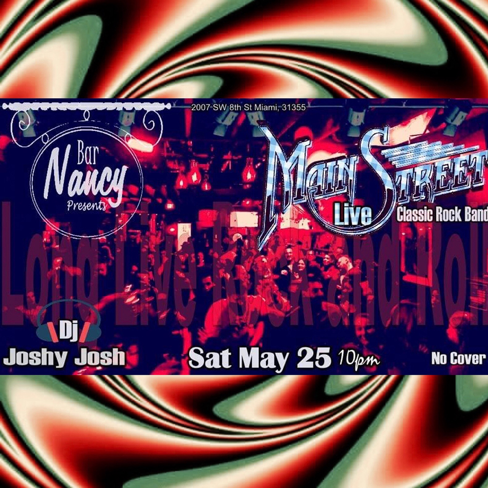 A Night of Classic Rock with MainStreet! @ Bar Nancy May 25, 2019 at 10 PM