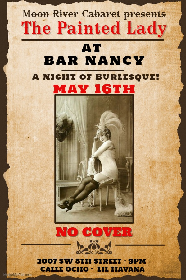 The Painted Lady - A Night of Burlesque @ Bar Nancy Thursday, May 16 at 8 PM - No Cover