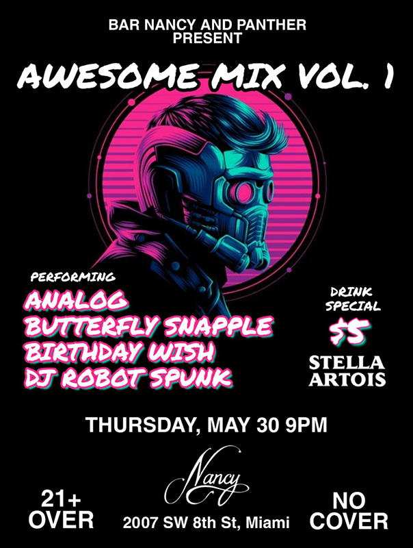 Awesome Mix Vol. 1 ft. Analog, Butterfly Snapple, Birthday Wish!