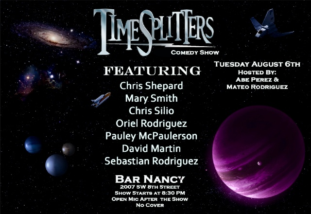 Time Splitters Comedy Show @ Bar Nancy - Hosted by Abe Perez & Mateo Rodriguez
