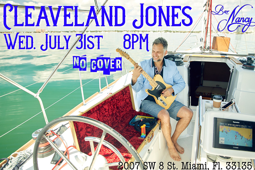 An Evening with Cleaveland Jones! at Bar Nancy