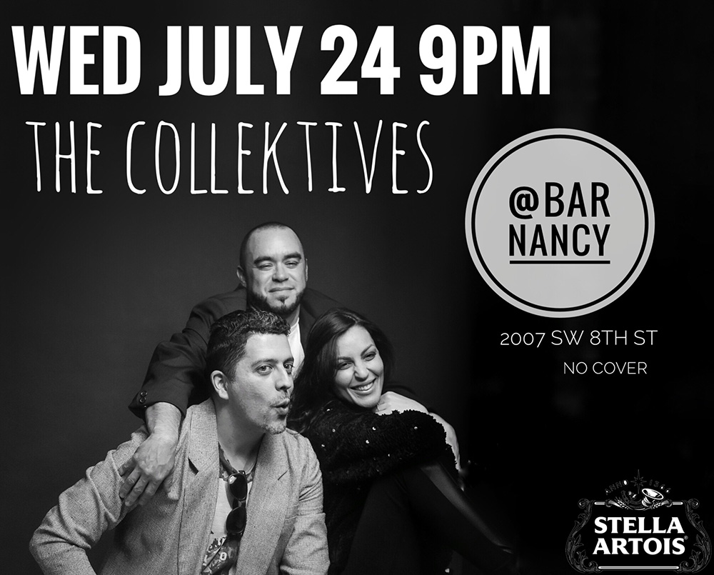The Collektives! Live! ( 4th Wednesday of Every Month! ) at Bar Nancy