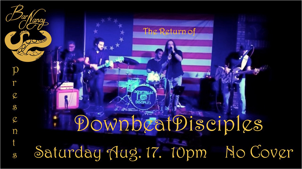 The Return of Downbeat Disciples! Live at Bar Nancy!