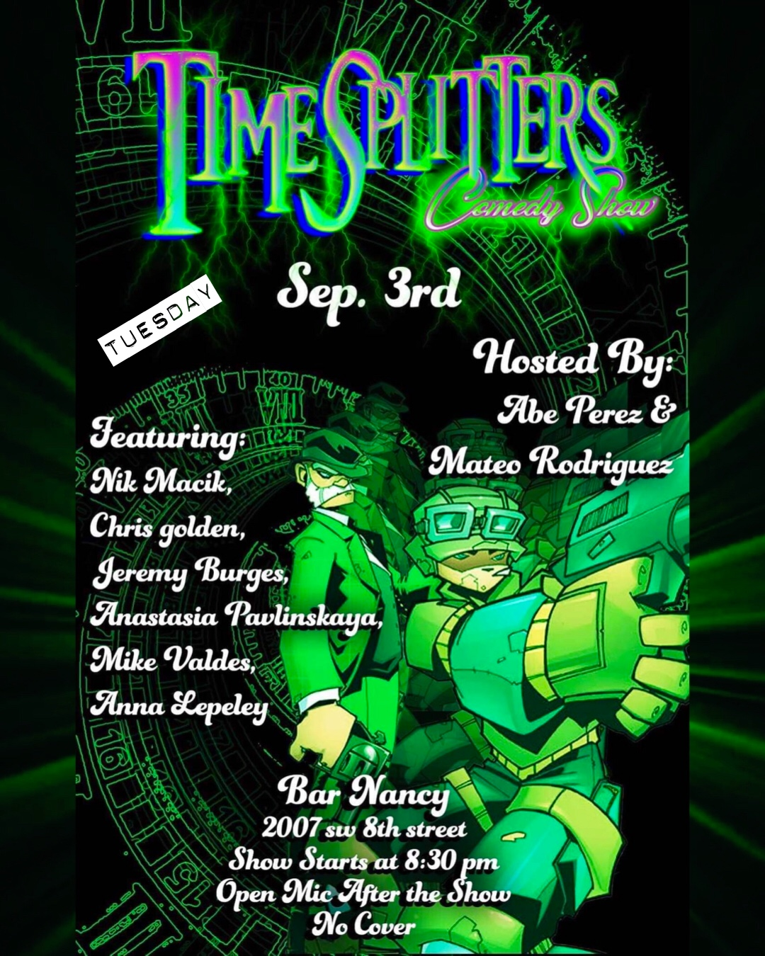 Time Splitters Comedy Show At Bar Nancy!