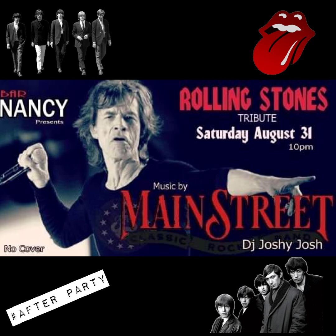 MainStreet! The Rolling Stones Tribute & Concert After Party!