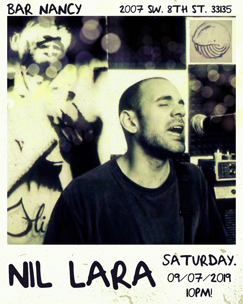 Nil Lara! Live in Concert! @ Bar Nancy