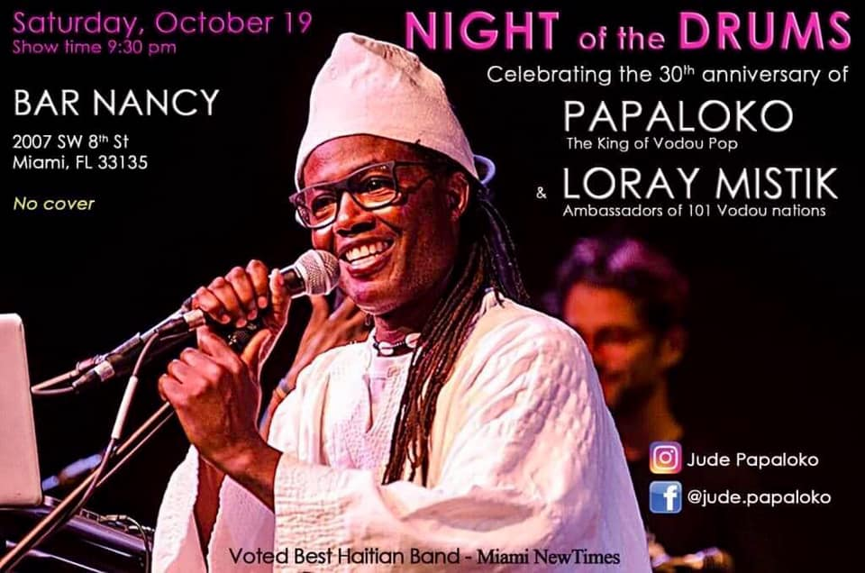 Night Of The Drums! Papaloko+The Loray Mistik! 30th Anniversary! @ Bar Nancy