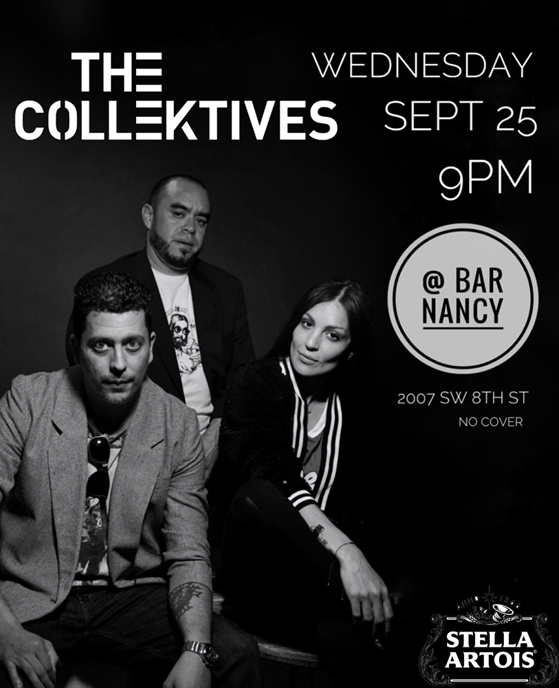 The Collektives! Live! ( 4th Wednesday of Every Month! ) @ Bar Nancy