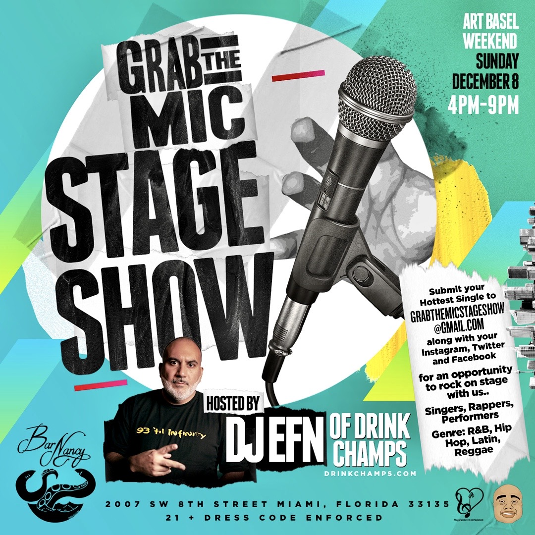 Grab The Mic! Stage Show! Hosted by DJ. EFN! @ Bar Nancy