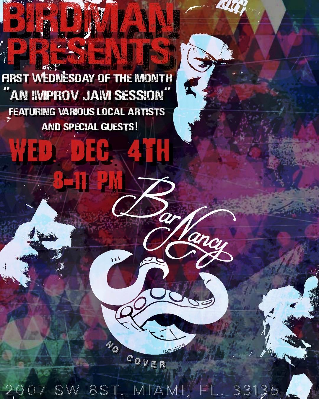 Birdman Presents 1st Wednesdays! A Very Unique Jam Session! @ Bar Nancy