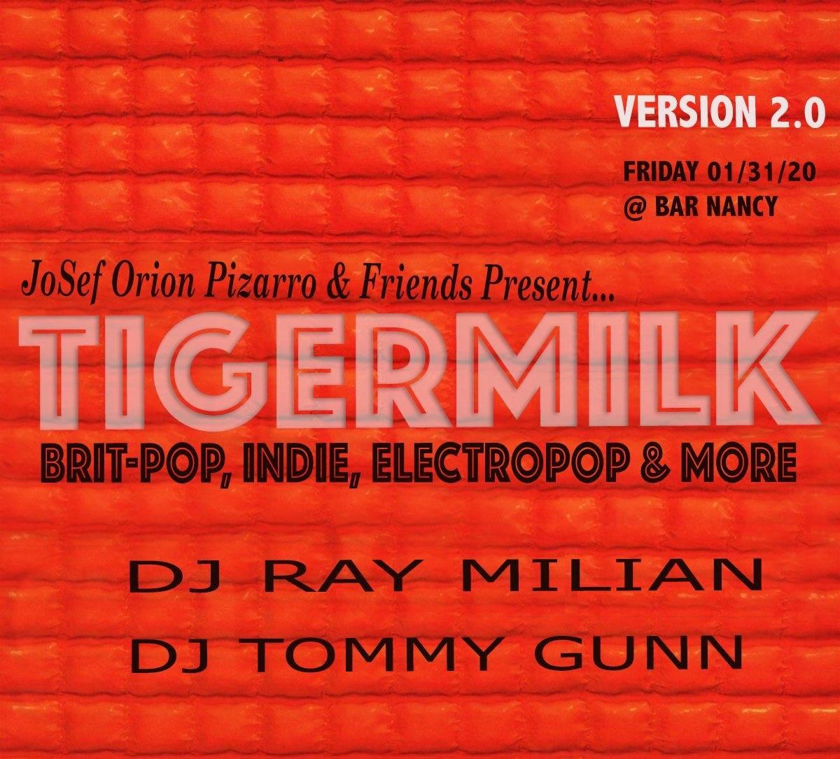 Tigermilk 2020 - 2 Year Anniv. Pop-Up Party @ Bar Nancy