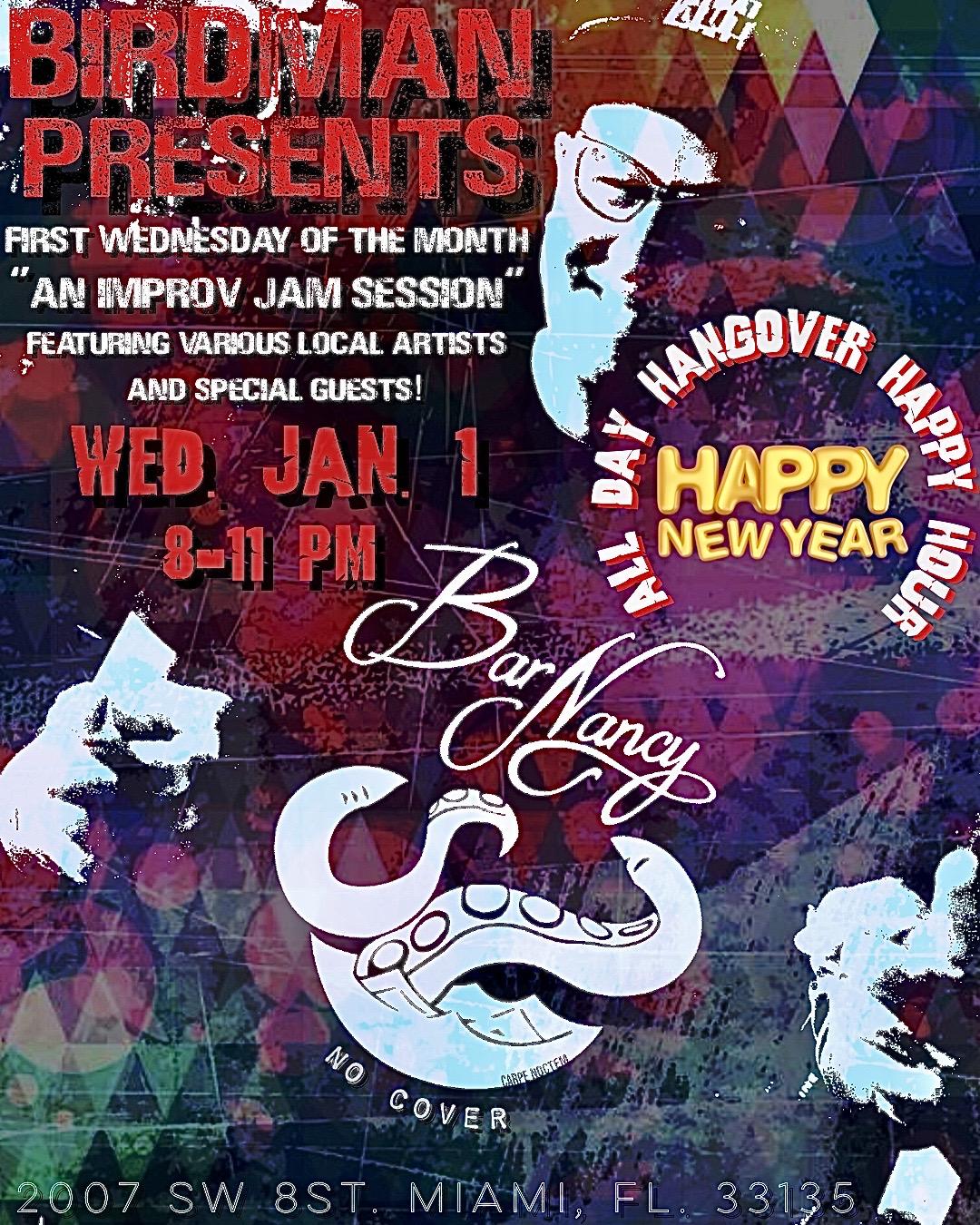 Birdman Presents New Years Day Jam! All Day Hangover Happy Hour! @ Bar Nancy