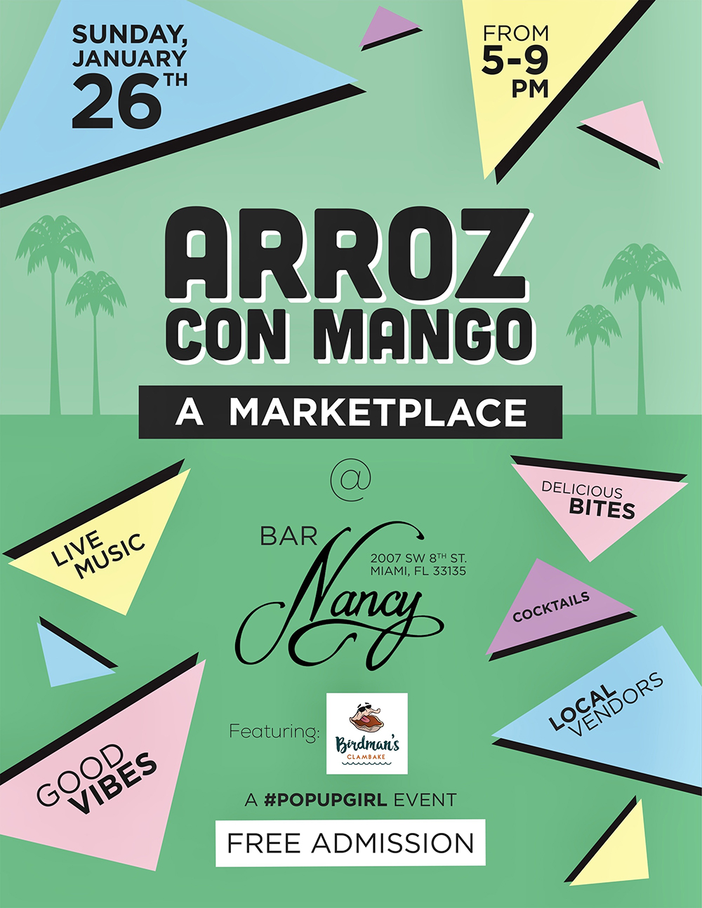 Arroz Con Mango! A Marketplace! Feat. Birdman's Clambake! @ Bar Nancy