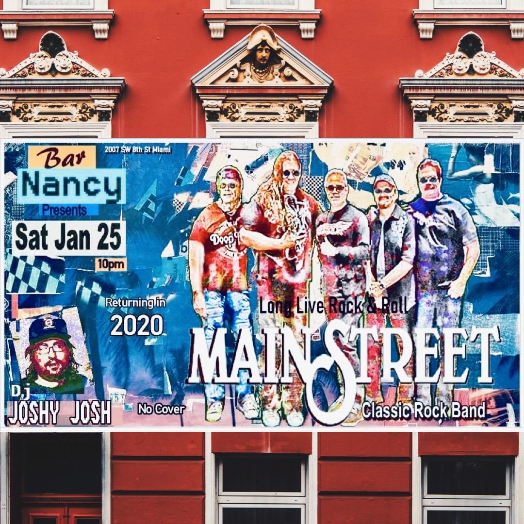 The Return of MainStreet! 2020! @ Bar Nancy
