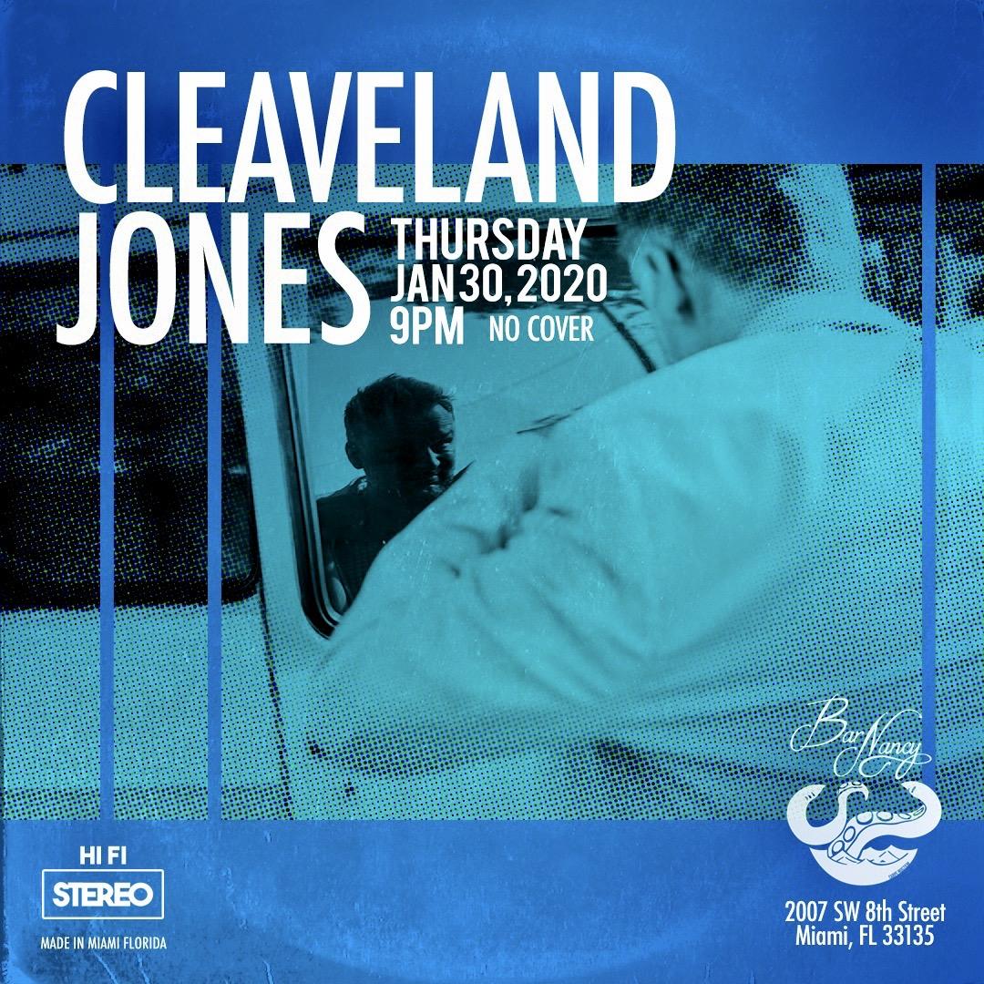 An Evening with Cleaveland Jones! @ Bar Nancy