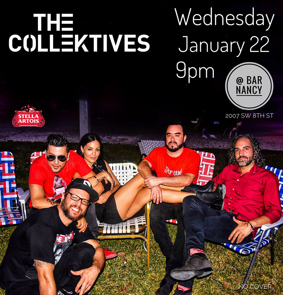 The Collektives! Live at Bar Nancy!